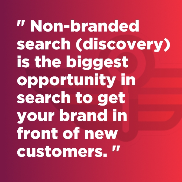 Non-Branded Search Opportunities